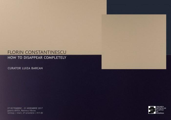 expozitia HOW TO DISAPPEAR COMPLETELY a artistului vizual Florin Constantinescu
